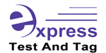 Express Test And Tag $9,950+GST
