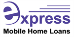 Express Mobile Home Loans $14,950+GST