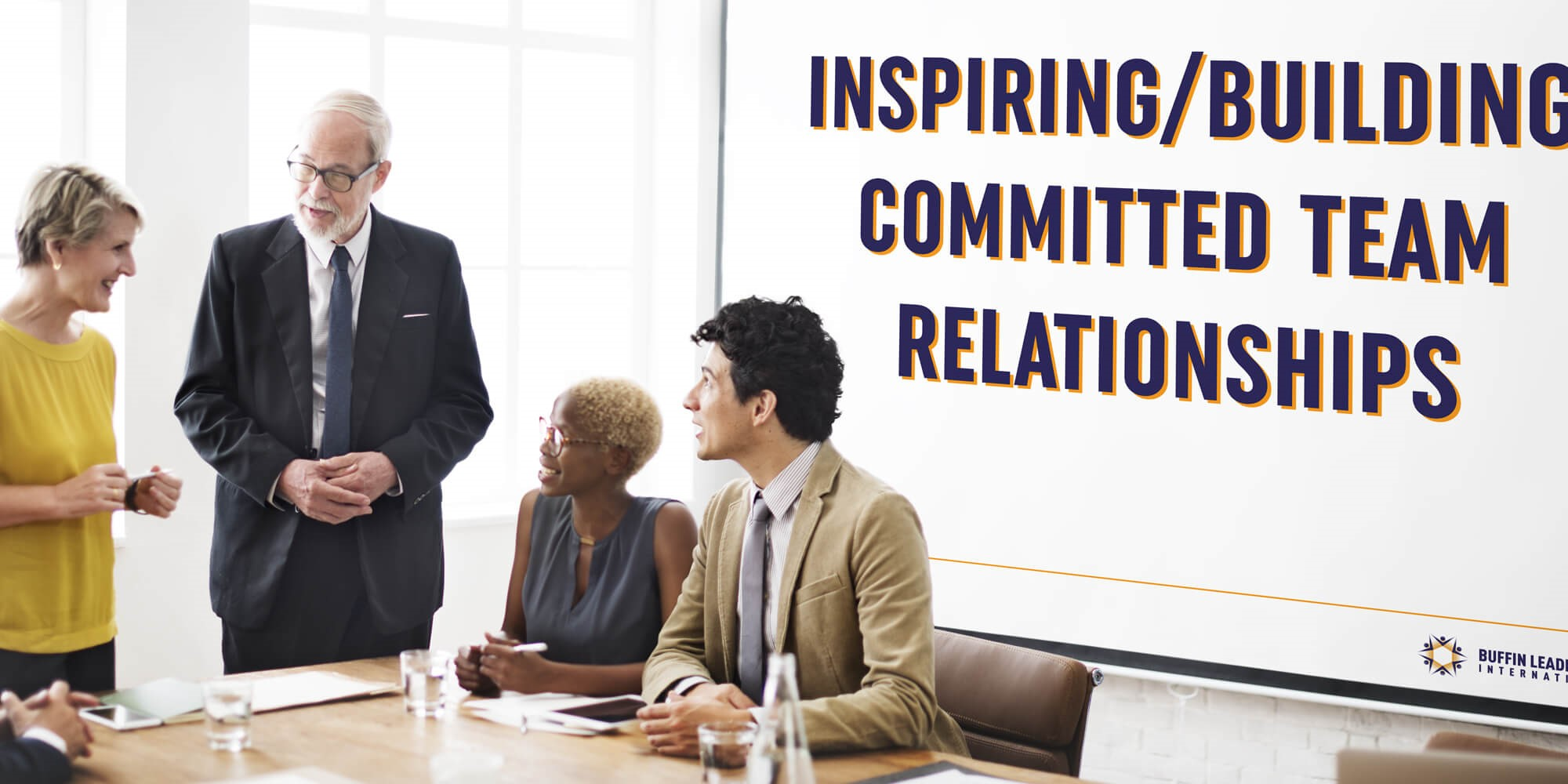 Inspiring/Building Committed Team Relationships